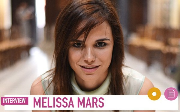 Melissa Mars en interview